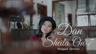 Dan Sheila On 7 Reggae Cover Dhevy Geranium MP3