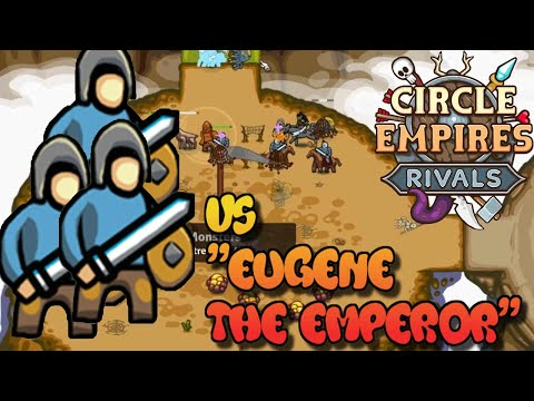 Circle Empire Rivals Game-Play | Extreme Mode | Vs Eugene The Emperor