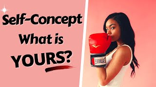 How to Change Y๐ur Self Concept