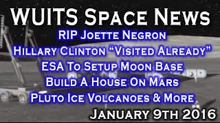 RIP Joette Negron; HRC On Aliens; ESA To Moon; Pluto X - WUITS Space News