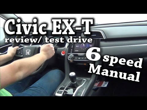 🏁2017 Honda Civic EX-T 6 Speed Manual Transmission Sedan 🚗😍Review And Test Drive