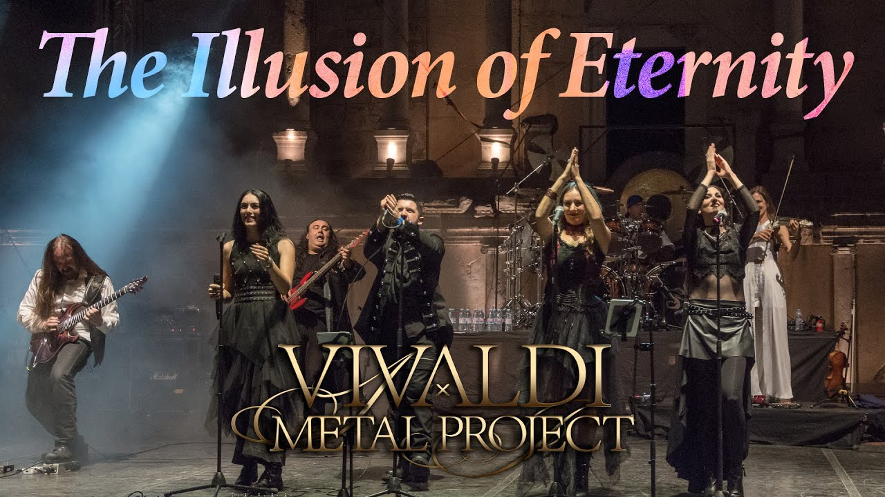 Vivaldi Metal Project - The Illusion Of Eternity - Live in Plovdiv 2018 [Official Video]
