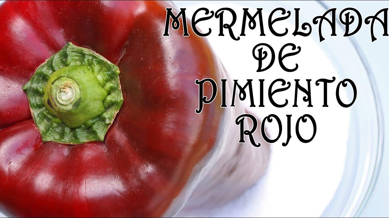 Mermelada de pimiento rojo youtube - Como hacer mermelada de pimiento ...
