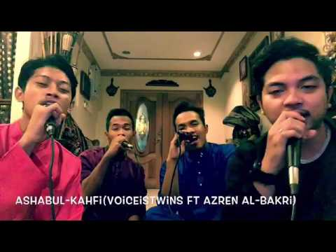 Ashabul-Kahfi - Voice Is Twins Ft. Azren Al-Bakri