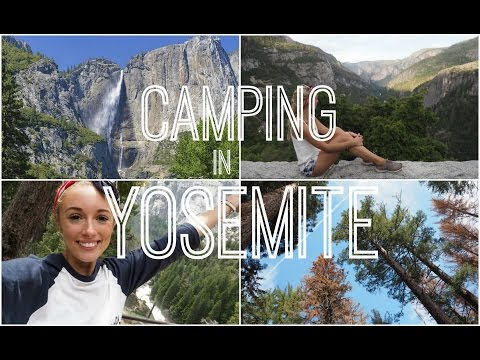 Camping in Yosemite!  |   Trek America Travel Vlog  |  Fashion Mumblr
