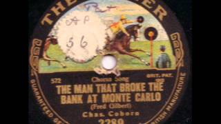 CHARLES COBORN - THE MAN WHO BROKE THE BANK AT MONTE CARLO
