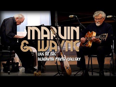 Marvin & Wayne - Live at the Alabama Piano Gallery