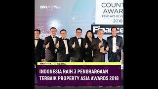 INDONESIA RAIH 3 PENGHARGAAN TERBAIK PROPERTY ASIA AWARDS 2018