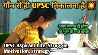 UPSC Girl Aspirant Room, life, strategy, Motivation, struggle   Doing self study by hindi medium