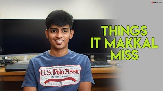 What IT Makkal Miss Now | Abhistu