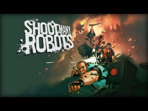 Shoot Many Robots - Gameplay [HD] thumbnail