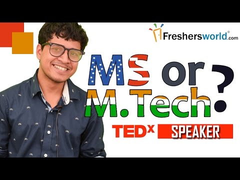 MS or M.Tech? –Best option after B.Tech,Difference,Scope  by Arunabha Bhattacharjee