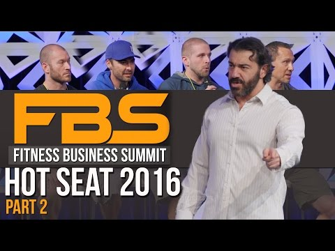 FBS 2016 Hot Seats Personal Trainer Business Tips - Part 2