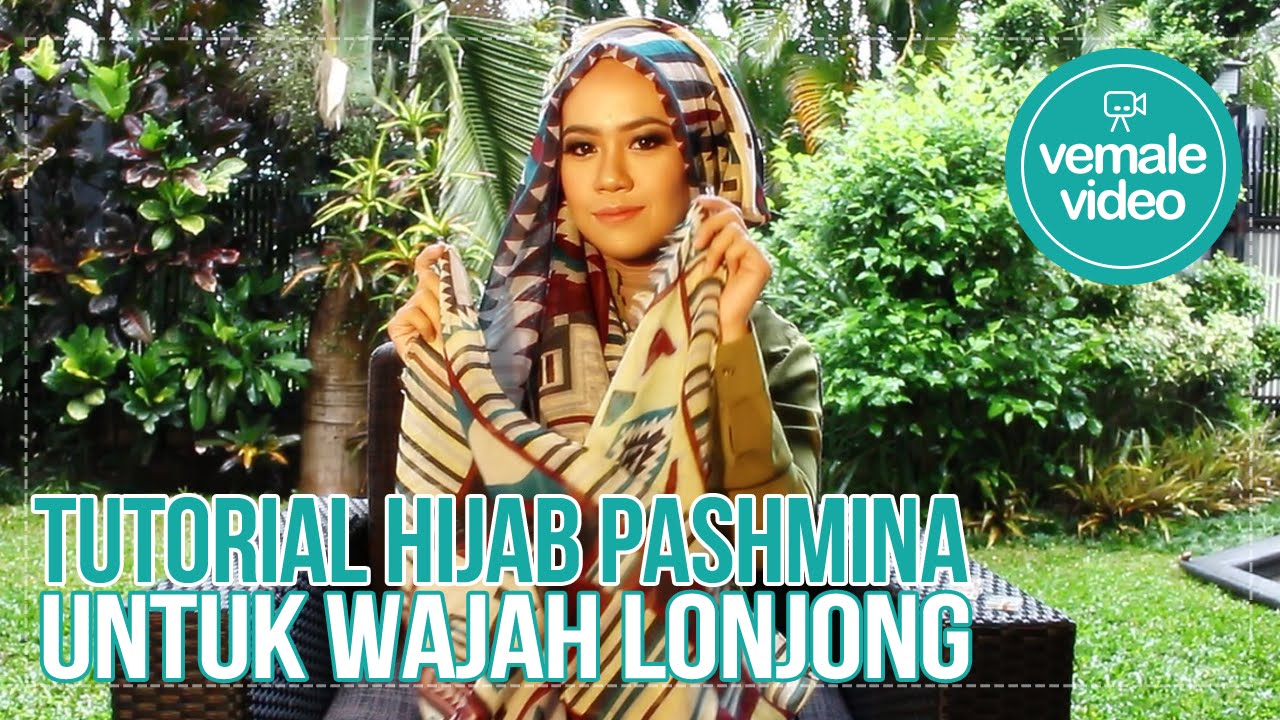 Tutorial Hijab Vemale Hijab Pashmina Untuk Wajah Lonjong YouTube