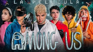 AMONG US - LA PELÍCULA - AMONG US EN LA VIDA REAL - (Among Us Movie) - Changovisión