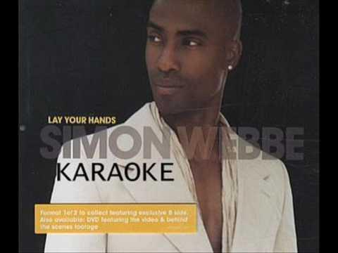 Simon Webbe - Lay Your Hands (Karaoke+Lyrics)