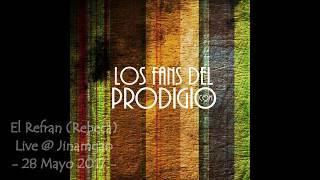 El Prodigio El Refran (Se me muere Rebeca) en ViVo Fiesta Jinamagao 28 Mayo 2017