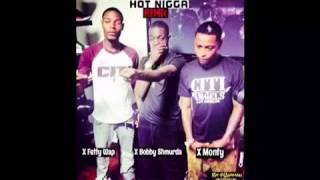 Bobby Shmurda- Hot Nigga (REMIX) Ft. Fetty Wap,Monty