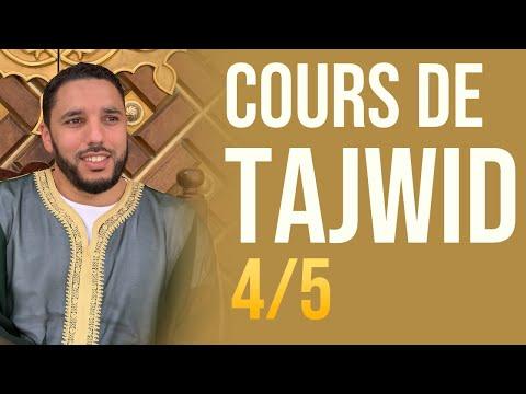 COURS DE TAJWID 4/5 - Pr Rachid ELJAY