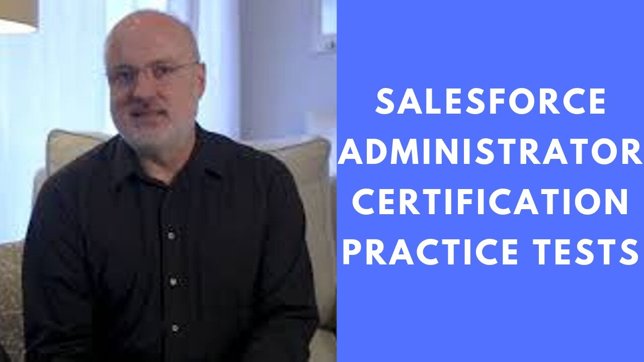 Salesforce Administrator Certification Practice Tests Youtube