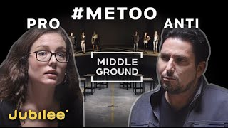 Has The #MeToo Movement Gone Too Far? | Middle Ground