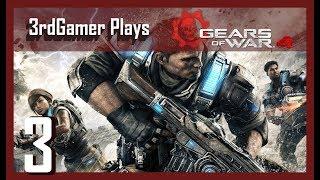 LP3rdGamer Plays - Gears of War 4 Campaign #3 - The Raid