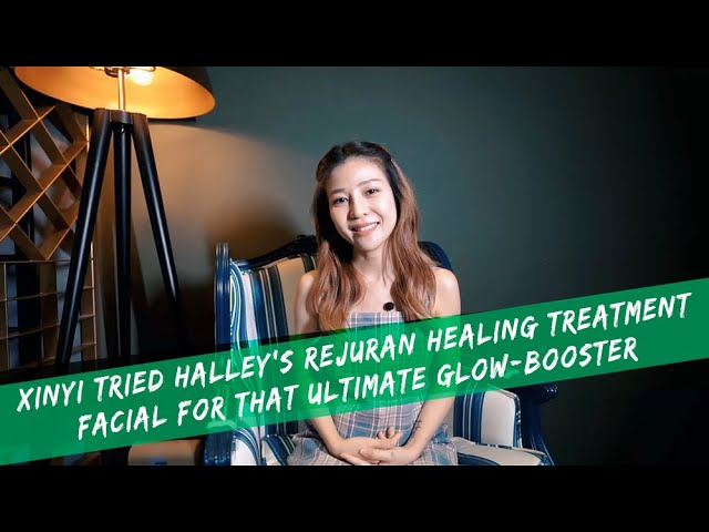 Xinyi Tried Halley's Rejuran Healing Treatment Facial for that Ultimate Glow-Booster
