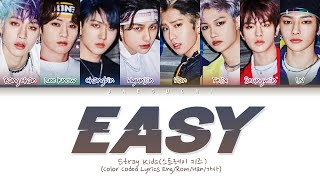 "Stray Kids ""Easy"" (Color Coded Lyrics Eng/Rom/Han/가사)"