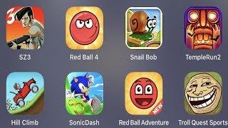 SZ 3,Red Ball 4,Snail Bob,Temple Run,Hill Climb,Sonic Dash,Red Ball Adventure,Troll Sport