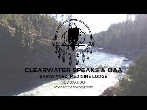 Clearwater speaks & Q&A, Santa Ynez, Medicine Lodge, 1990 03 08