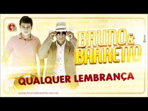 BRUNO E BARRETTO - QUALQUER LEMBRANÇA