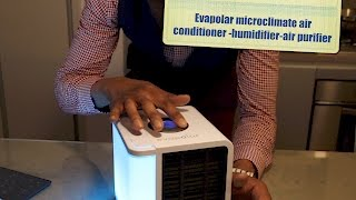 Evapolar personal microclimate-humidifier-A/C-air purifier - unbox and review -HERVE