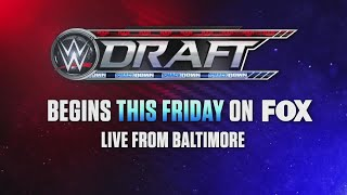 The WWE Draft 2-night event begins this Friday