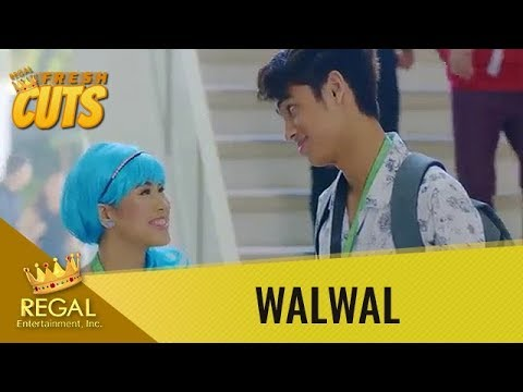 Regal Fresh Cuts: Walwal - 'Yun lang pala, arte mo pa!'