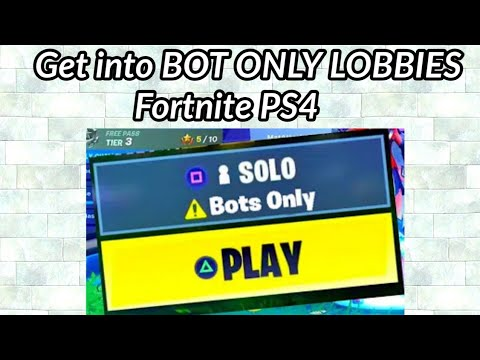 How to Get into Bot Lobby Fortnite PS4 Solo Glitch - Season 9