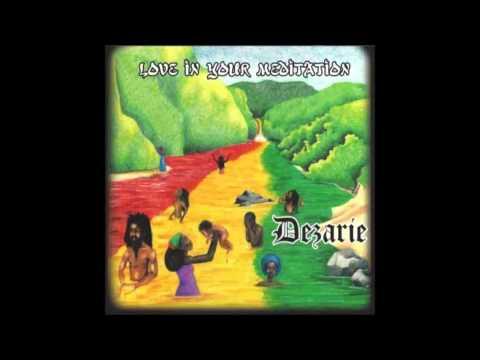 Dezarie - Keep Praising Jah
