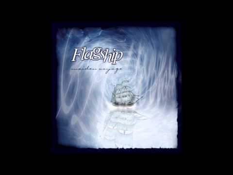Flagship - Maiden Voyage 2005 [Full Album]