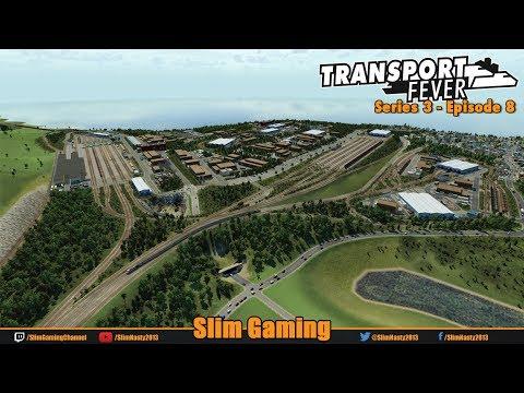 Transport Fever - Series 3 / Episode 8