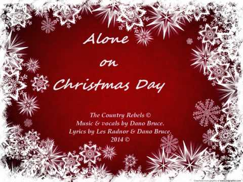 Alone on Christmas Day - YouTube