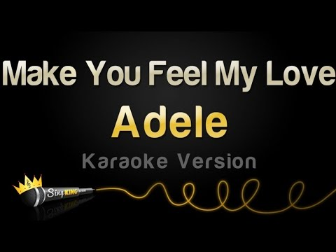 Adele Make You Feel My Love Karaoke Version Youtube