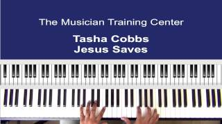 "How To Play ""Jesus Saves"" by Tasha Cobbs"