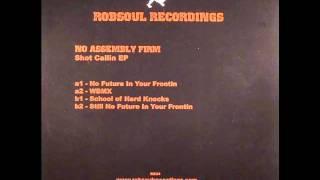 No Assembly Firm - Shot Callin E.P