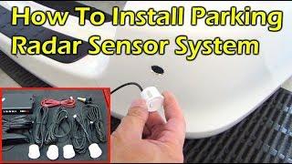 How To Install Parking Radar Sensor System