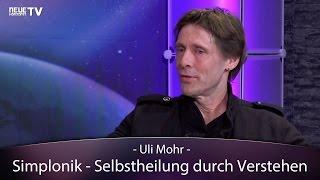 Simplonik – Selbstheilung durch Verstehen (Ulrich Mohr)