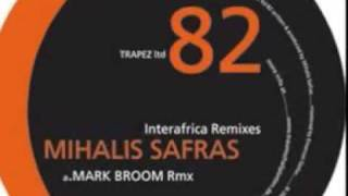 Mihalis Safras - Interafrica /The glitz remix (Trapez ltd 082)