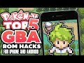 Top 5 BEST GBA Pokemon Rom Hacks For Android & Iphone!?