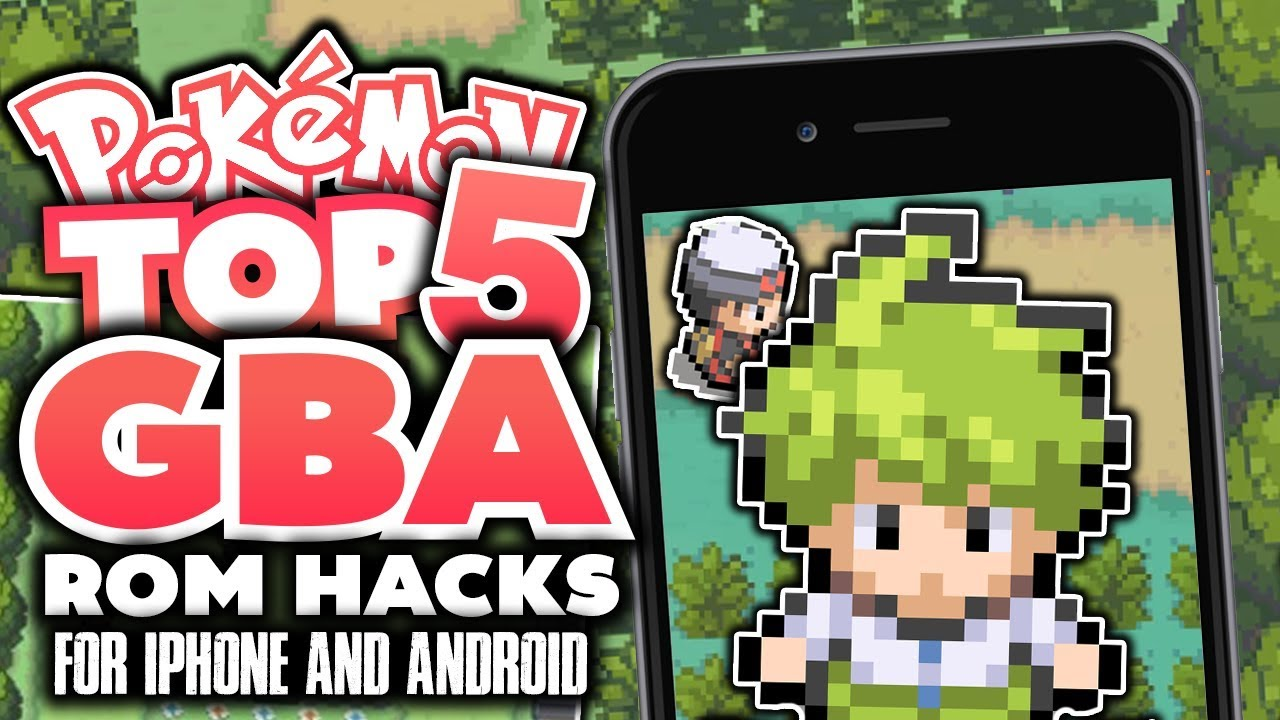 Top 5 BEST GBA Pokemon Rom Hacks For Android & Iphone!? - YouTube