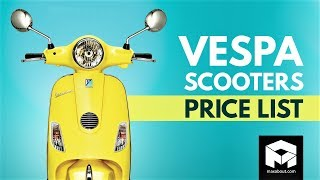 Vespa Scooters Price List [2018]
