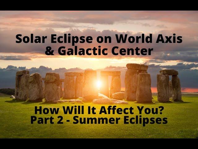 Summer Eclipses - Part 2