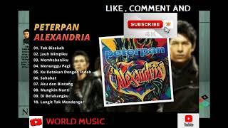 FULL ALBUM PETERPAN -ALEXANDRRIA- 2005